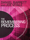 The Remembering Process (MP3): A Surprising (and Fun) Breakthrough New Way to Amazing Creativity