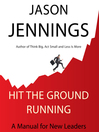 Hit the Ground Running (MP3): A Manual for New Leaders