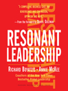 Becoming a Resonant Leader (MP3): Develop Your Emotional Intelligence, Renew Your Relationships, Sustain Your Effectiveness