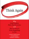 Think Again (MP3): Why Good Leaders Make Bad decisions and How to Keep it from Happening to You
