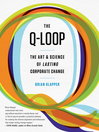 The Q-Loop (MP3): The Art & Science of Lasting Corporate Change