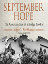 September Hope (MP3): The American Side Of A Bridge Too Far