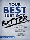 Your Best Just Got Better (MP3): Work Smarter, Think Bigger, Make More
