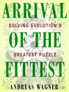 Arrival of the Fittest (MP3): Solving Evolution's Greatest Puzzle