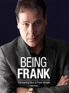 Being Frank (MP3): The Inspiring Story of Frank D'Angelo