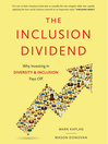 The Inclusion Dividend (MP3): Why Investing in Diversity & Inclusion Pays Off
