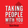 Taking People With You (MP3): The Only Way To Make Big Things Happen