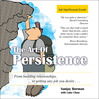 The Art of Persistence (MP3): The Sanjay Way