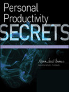 Personal Productivity Secrets (MP3): Do What You Never Thought Possible with Your Time and Attention...and Regain Control of Your Life