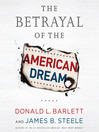 The Betrayal Of The American Dream (MP3)