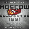 Moscow, December 25, 1991 (MP3): The Last Day of the Soviet Union