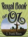 Royal Book of Oz (MP3): Oz Series, Book 15