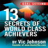 Goal Setting (MP3): 13 Secrets Of World Class Achievers