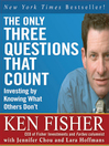 The Only Three Questions That Count (MP3): Investing by Knowing What Others Don't