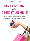 Confessions of a Credit Junkie (MP3): Everything You Need to Know to Avoid the Mistakes I Made