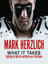 What It Takes (MP3): Fighting For My Life and My Love of the Game