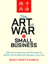 The Art of War for Small Business (MP3): Defeat the Competition and Dominate the Market with the Masterful Strategies of Sun Tzu
