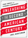 Unleashing the Second American Century (MP3): Four Forces for Economic Dominance
