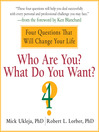 Who Are You? What Do You Want? (MP3): A Journey for the Best of Your Life