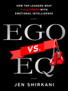 EGO vs. EQ (MP3): How Top Business Leaders Beat 8 Ego Traps with Emotional Intelligence