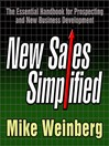 New Sales. Simplified. (MP3): The Essential Handbook for Prospecting and New Business Development