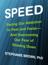 Speed (MP3): Facing Our Addiction to Fast and Faster--And Overcoming OurFear of Slowing Down