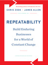 Repeatability (MP3): Build Enduring Businesses For A World Of Constant Change
