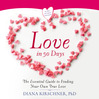 Love In 90 Days (MP3): The Essential Guide To Finding Your Own True Love
