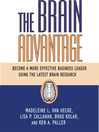 The Brain Advantage (MP3): Become A More Effective Business Leader Using The Latest Brain Research
