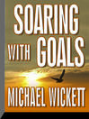 Soaring with Goals (MP3)