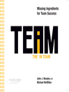 The I in Team (MP3): Missing Ingredients for Team Success