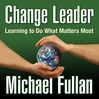 Change Leader (MP3): Learning To Do What Matters Most