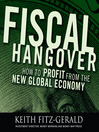 Fiscal Hangover (MP3): How to Profit From the New Global Economy