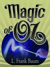 Magic of Oz (MP3): Oz Series, Book 13