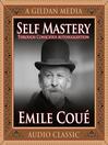 Self Mastery Through Conscious Autosuggestion (MP3)