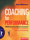 Coaching for Performance (MP3): GROWing Human Potential and Purpose - The Principles and Practice of Coaching and Leadership