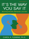 It's the Way You Say It (MP3): Becoming Articulate, Well-Spoken, and Clear