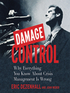 Damage Control (MP3): Why Everything You Know About Crisis Management Is Wrong