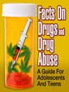 Facts On Drugs And Drug Abuse (MP3): A Guide For Adolescents And Teens