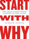Start With Why (MP3): How Great Leaders Inspire Everyone to Take Action