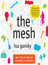 The Mesh (MP3): Why the Future of Business Is Sharing