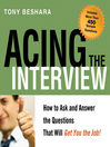 Acing the Interview (MP3): How to Ask and Answer the Questions That Will Get You the Job!