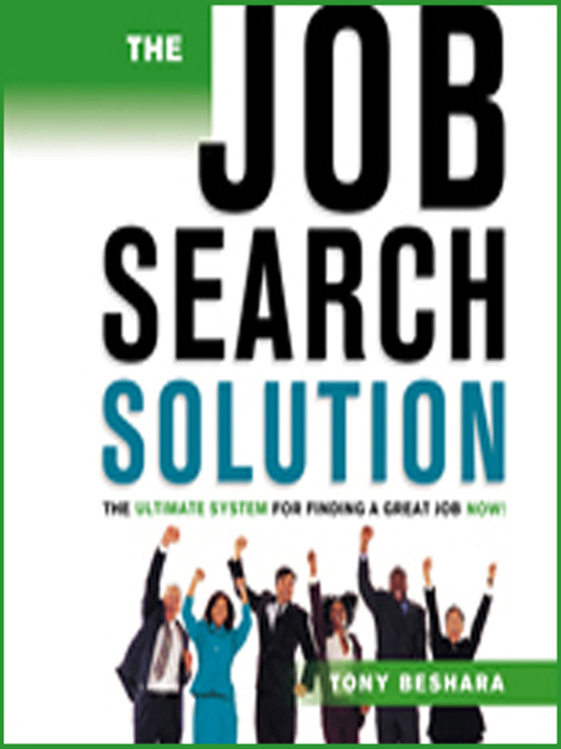 The Job Search Solution (MP3): The Ultimate System for Finding a Great Job Now!