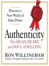 Authenticity (MP3): The Head, Heart, and Soul of Selling