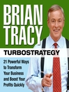 TurboStrategy (MP3): 21 Powerful Ways to Transform Your Business and Boost Your Profits Quickly