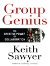 Group Genius (MP3): The Creative Power of Collaboration