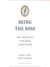 Being The Boss (MP3): The 3 Imperatives For Becoming A Great Leader