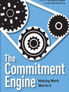 The Commitment Engine (MP3): Making Work Worth It