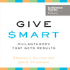 Give Smart (MP3): Philanthropy That Gets Results