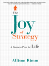 The Joy of Strategy (MP3): A Business Plan fo Life